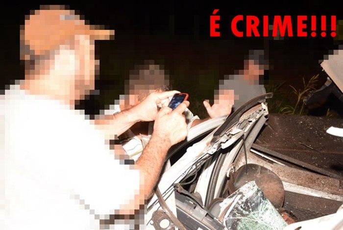Fotografar vítimas mortas em acidentes de trânsito é crime (foto: reprodução/internet)